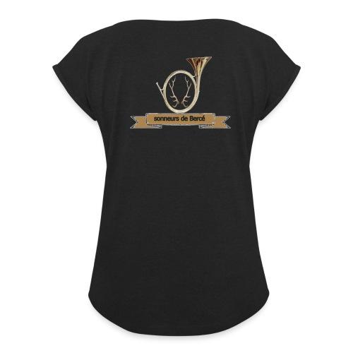 sonneurs de Bercé - T-shirt à manches retroussées Femme