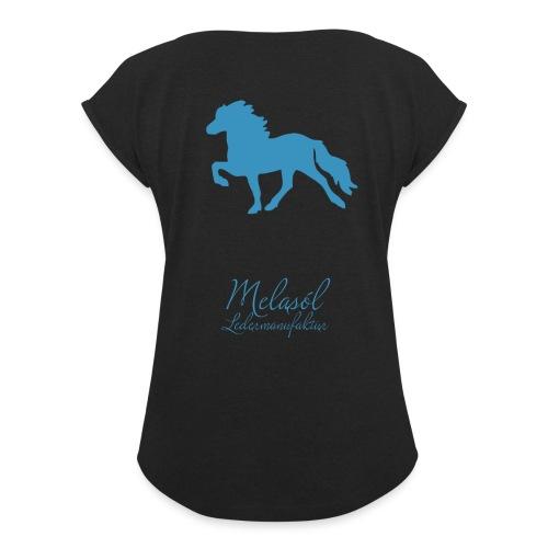 Großer Tölter & Melasól Schriftzug blau auf Rücken - Frauen T-Shirt mit gerollten Ärmeln