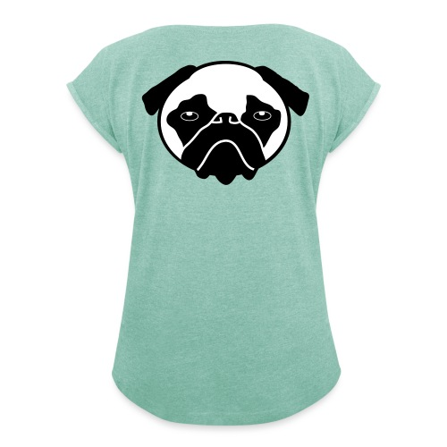 Mops, Hund - Frauen T-Shirt mit gerollten Ärmeln