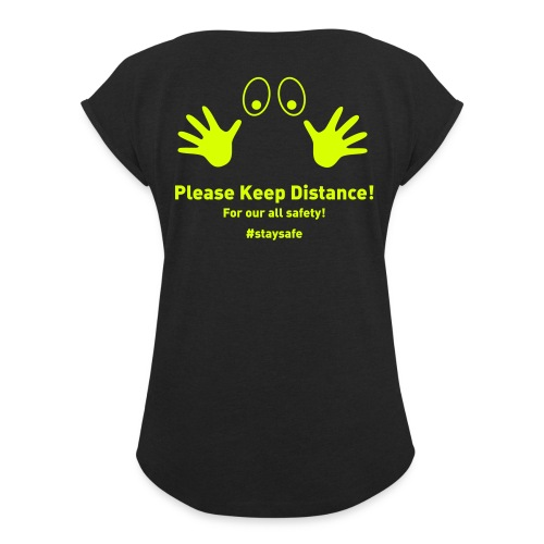 Please Keep Distance - Frauen T-Shirt mit gerollten Ärmeln