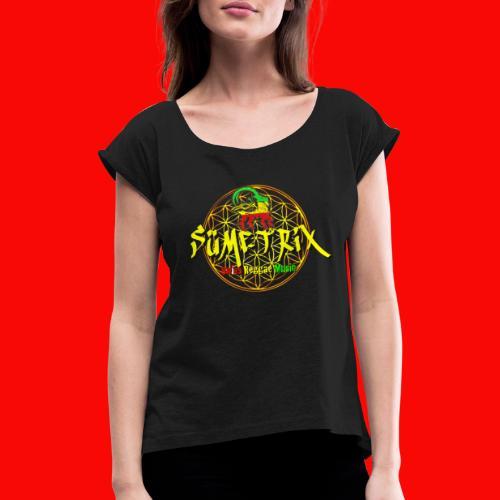 SÜEMTRIX FANSHOP - Frauen T-Shirt mit gerollten Ärmeln