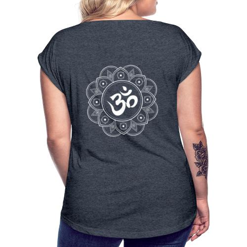 Om Mandala - Women's T-Shirt with rolled up sleeves