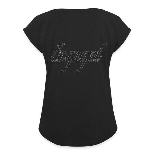 engaged - T-shirt à manches retroussées Femme