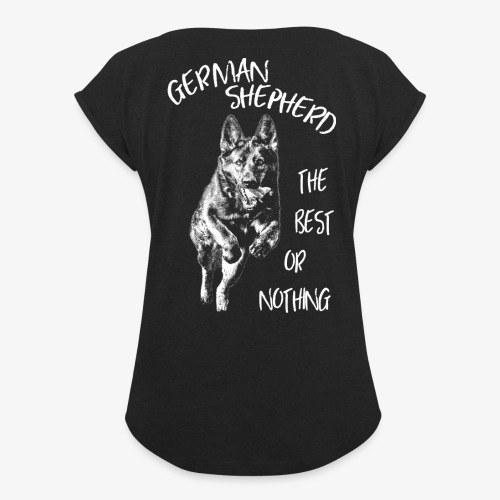 GS the best or nothing - Women's T-Shirt with rolled up sleeves