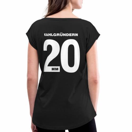 Kahlgruenderin 2020 - Frauen T-Shirt mit gerollten Ärmeln