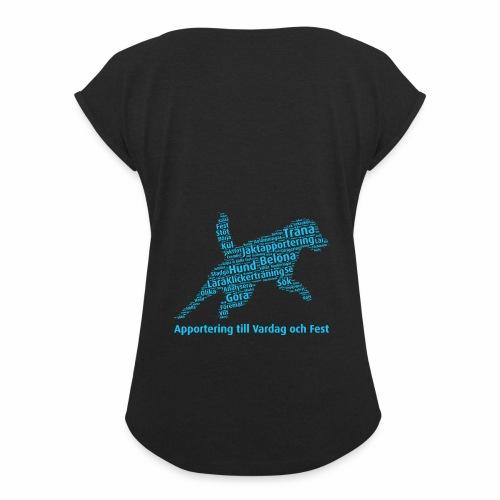 Apportering till vardag och fest wordcloud blått - T-shirt med upprullade ärmar dam