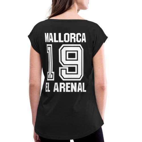 MALLORCA SHIRT 2019 - Malle Shirts - EL ARENAL 19 - Vrouwen T-shirt met opgerolde mouwen