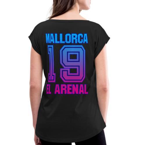 MALLORCA SHIRT 2019 - Malle Shirts - Männer Frauen - Vrouwen T-shirt met opgerolde mouwen