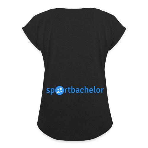 sportbachelor Schriftzug png - Frauen T-Shirt mit gerollten Ärmeln