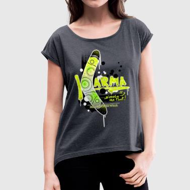 KARMA - Naisten T-paita, jossa rullatut hihat
