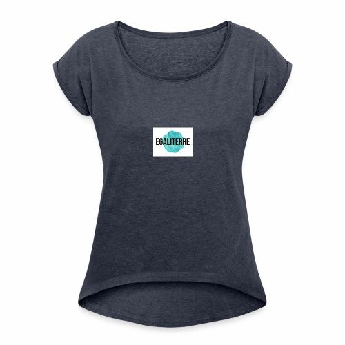 EgaliTerre - T-shirt à manches retroussées Femme