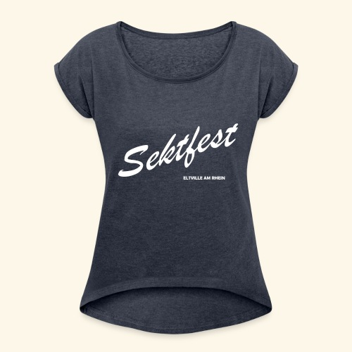Sektfest Eltville 2018 - Frauen T-Shirt mit gerollten Ärmeln