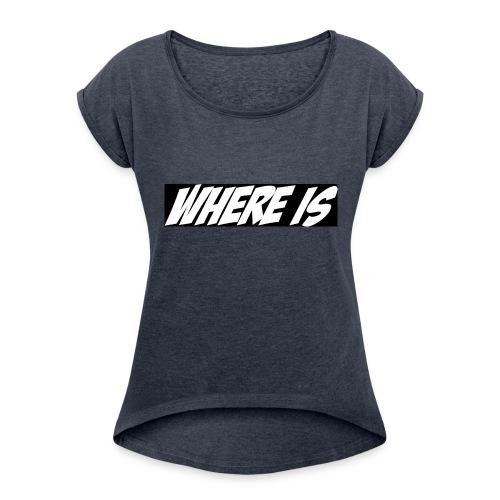 Where IS - T-shirt à manches retroussées Femme