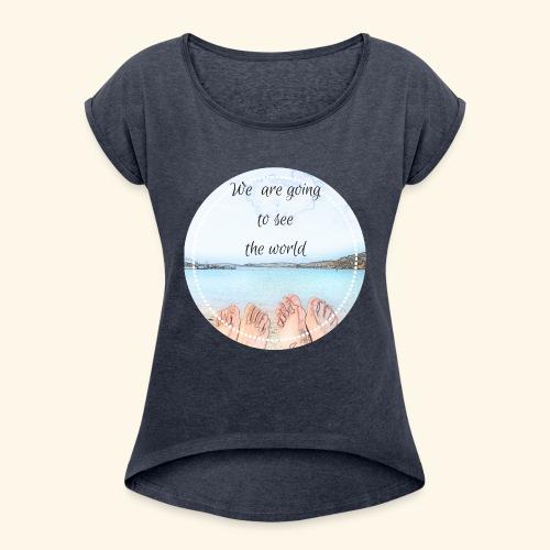 We are goingto see the world - Maglietta da donna con risvolti
