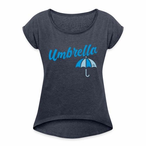 Umbrella Inc. Tipo sobre logo - Camiseta con manga enrollada mujer