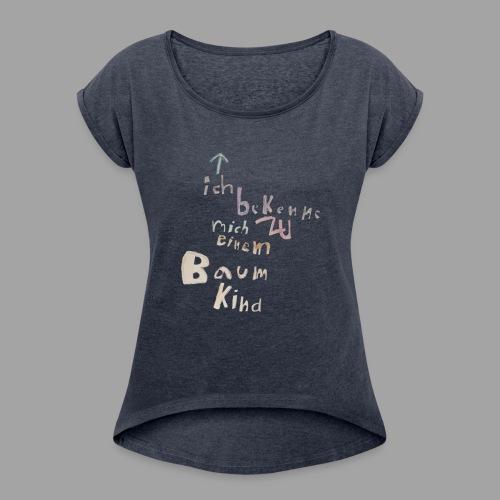 Bekkenungsmerkmal-design--- - Frauen T-Shirt mit gerollten Ärmeln