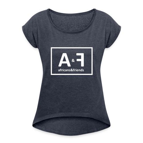 africans friends - Frauen T-Shirt mit gerollten Ärmeln