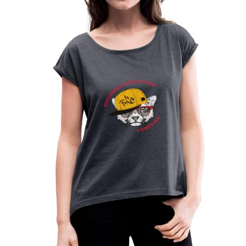 bro-cat Beggarnans Trend - Women's T-Shirt with rolled up sleeves