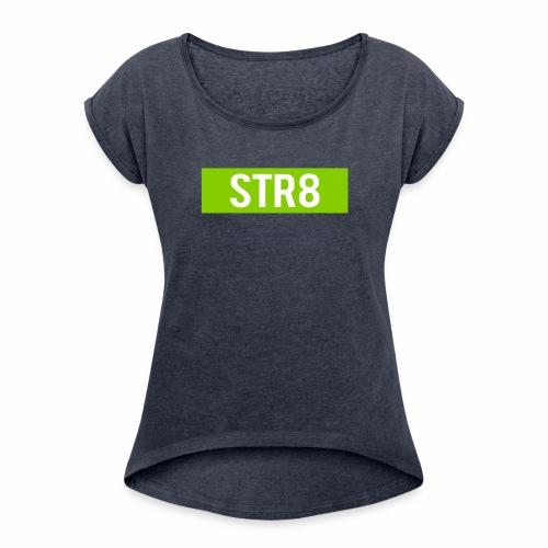 STR8 - Frauen T-Shirt mit gerollten Ärmeln