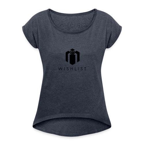 Wishlist - w - Frauen T-Shirt mit gerollten Ärmeln