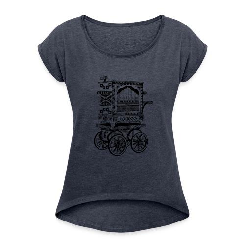Drehorgel - Frauen T-Shirt mit gerollten Ärmeln