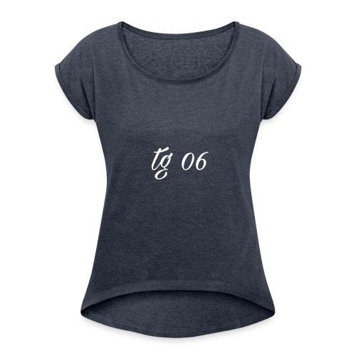 Tg 06 Schriftzug wihte - Frauen T-Shirt mit gerollten Ärmeln