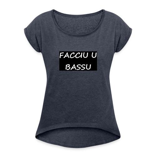 facciu u bassu - T-shirt à manches retroussées Femme