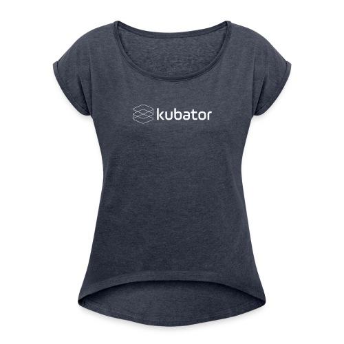 kubator Logo White - Frauen T-Shirt mit gerollten Ärmeln