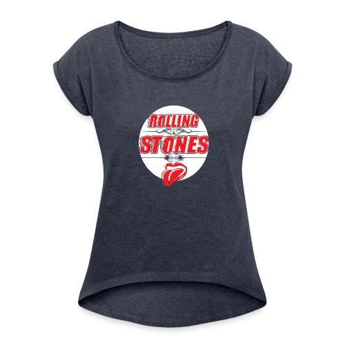 Keep on rollin! - Frauen T-Shirt mit gerollten Ärmeln