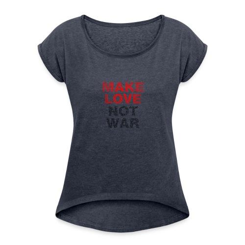 peace 2027825 640 - Frauen T-Shirt mit gerollten Ärmeln