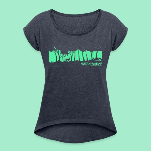 Regenwald Sumatra - Frauen T-Shirt mit gerollten Ärmeln