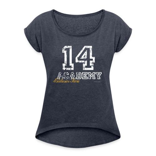 14 Academy png - Vrouwen T-shirt met opgerolde mouwen