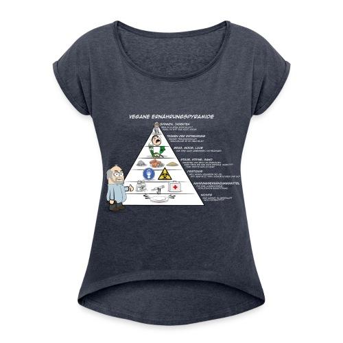 vegane Ernährungspyramide - Frauen T-Shirt mit gerollten Ärmeln