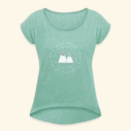 this mountain white 2 - Women's T-Shirt with rolled up sleeves