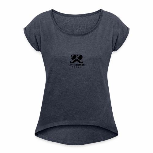 Limited Edition - Frauen T-Shirt mit gerollten Ärmeln
