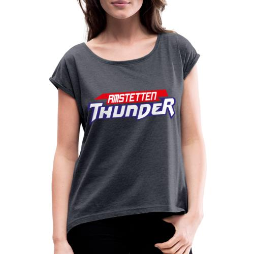 Amstetten Thunder - Frauen T-Shirt mit gerollten Ärmeln