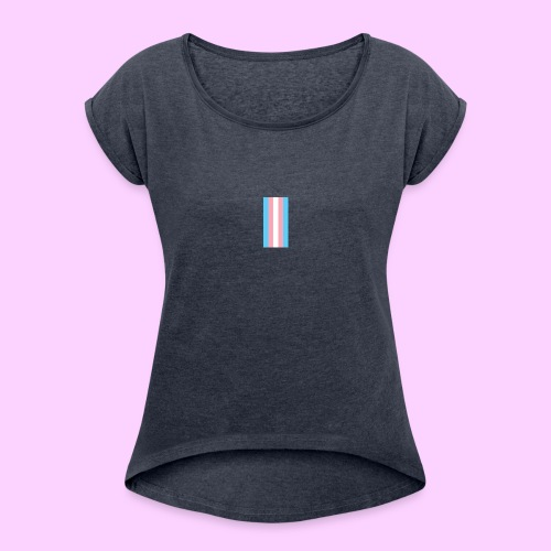 Lowkey Trans Pride - Women's T-Shirt with rolled up sleeves