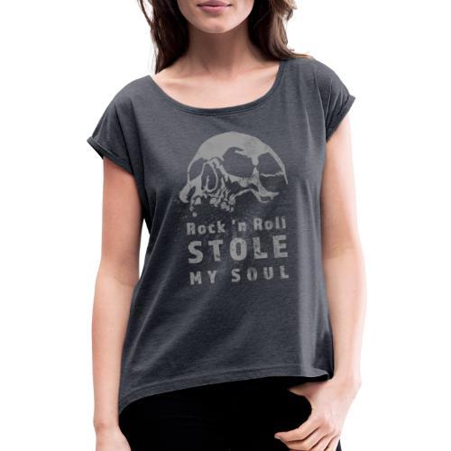 Rock n roll stole my soul - T-shirt med upprullade ärmar dam