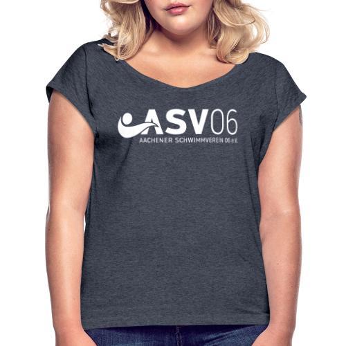ASV weiss sonderfarbe - Frauen T-Shirt mit gerollten Ärmeln