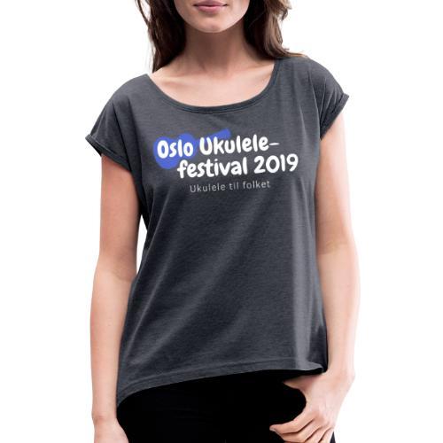 Oslo Ukulelefestival 2019 - T-skjorte med rulleermer for kvinner