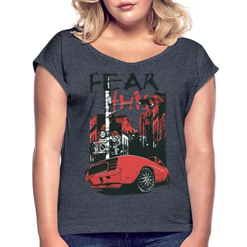 fear this - T-shirt med upprullade ärmar dam