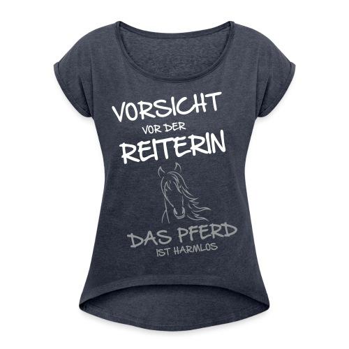 Vorschau: Vorsicht vor der Reiterin - Frauen T-Shirt mit gerollten Ärmeln