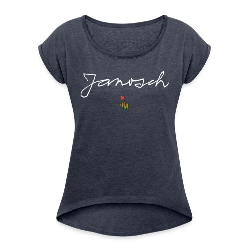 Janosch Schriftzug mit Tigerente - Frauen T-Shirt mit gerollten Ärmeln