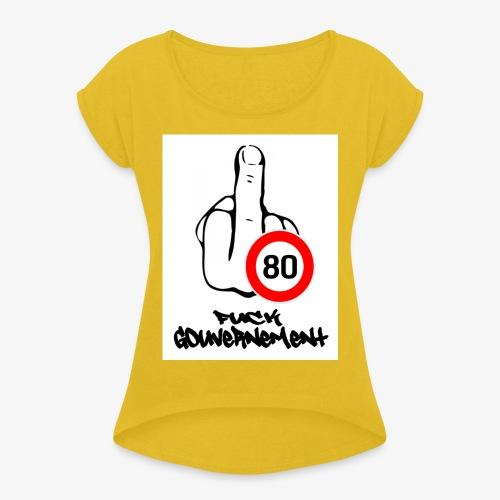 Fuck Gouvernement - T-shirt à manches retroussées Femme