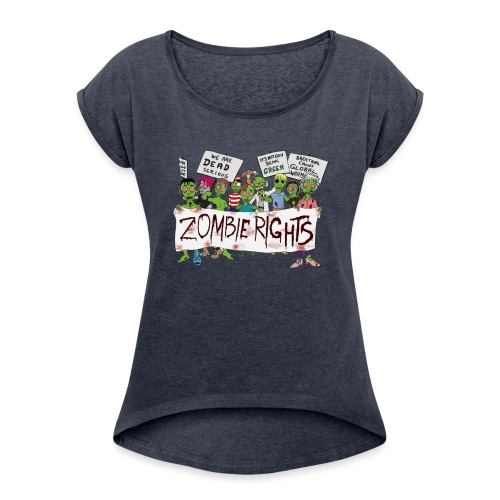 Zombie Rights Demo - Women's T-Shirt with rolled up sleeves