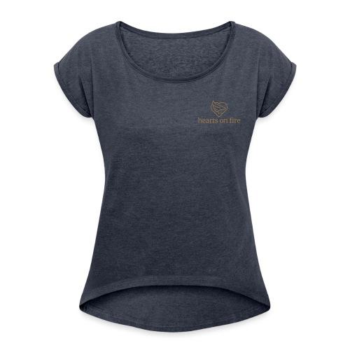 hearts on fire Signature - Frauen T-Shirt mit gerollten Ärmeln