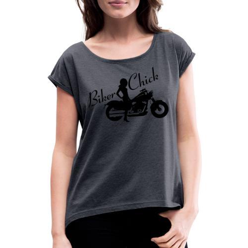 Biker Chick - Custom bike - Naisten T-paita, jossa rullatut hihat