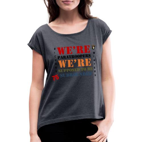 Censé être entouré - T-shirt à manches retroussées Femme
