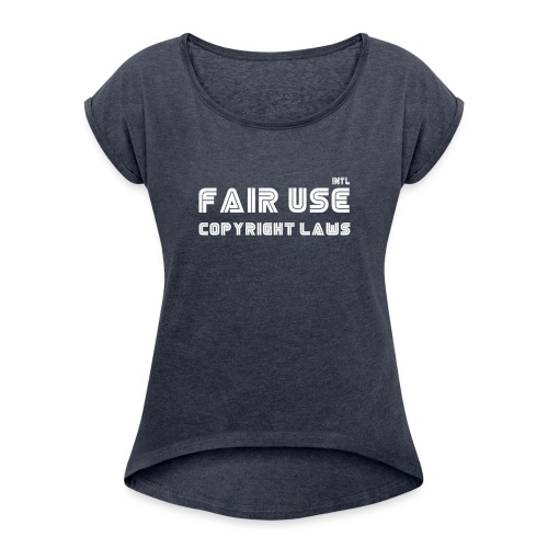 laws - Women's T-Shirt with rolled up sleeves