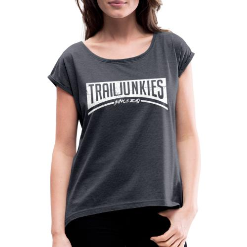 Trailjunkies2019 White - Frauen T-Shirt mit gerollten Ärmeln